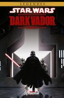 Rayon : Comics (Science-fiction), Série : Star Wars : Dark Vador (Intégrale) T1, Star Wars : Dark Vador (Intégrale)