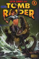 Rayon : Comics (Aventure-Action), Série : Tomb Raider T3, Tomb Raider