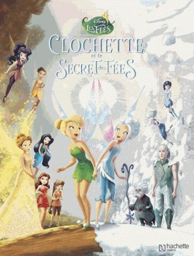 Clochette et le secret des f es studios disney aventure action canal bd - La fee clochette et le secret des fees ...