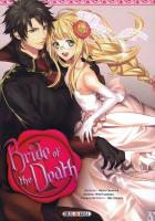 Rayon : Manga (Gothic), Série : Bride of the Death T1, Bride of the Death