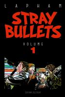 Rayon : Comics (Policier-Thriller), Série : Stray Bullets T1, Stray Bullets