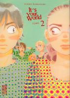 Rayon : Manga (Seinen), S�rie : It's Your World T2, It's Your World