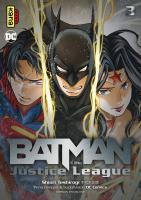Rayon : Manga (Seinen), Série : Batman & the Justice League T3, Batman & the Justice League
