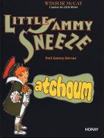 Rayon : Albums (Aventure-Action), Série : Little Sammy Sneeze, Little Sammy Sneeze