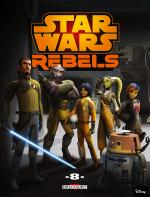 Rayon : Comics (Science-fiction), Série : Star Wars : Rebels T8, Star Wars : Rebels
