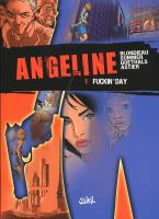 Rayon : Albums (Policier-Thriller), Série : Angeline T1, Fuckin' Day