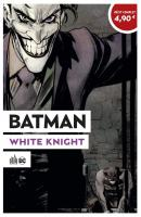 Rayon : Comics (Super Héros), Série : Batman : White Knight, Batman : White Knight (Édition Souple)