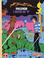 Rayon : Albums (Fantastique), Série : Philemon T9, L'Arche du A (reedition)