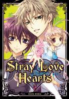 Rayon : Manga (Gothic), Série : Stray Love Hearts T3, Stray Love Hearts