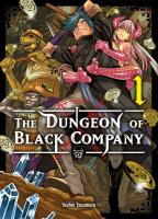 Rayon : Manga (Shonen), Série : The Dungeon of Black Company T1, The Dungeon of Black Company