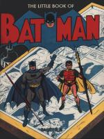 Rayon : Comics (Super Héros), Série : Batman : The Little Book of (Anglais,Français, Allemand), Batman : The Little Book of
