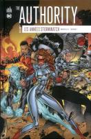 Rayon : Comics (Super Héros), Série : The Authority : Les Années Stormwatch T1, The Authority : Les Années Stormwatch