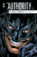 Rayon : Comics (Super Héros), Série : The Authority : Les Années Stormwatch T2, The Authority : Les Années Stormwatch