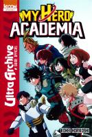 Rayon : Manga (Bio-Biblio-Témoignage), Série : My Hero Academia : Ultra Archive, My Hero Academia : Ultra Archive (Guide Officiel)