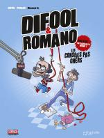 Rayon : Albums (Humour), Série : Difool & Romano, Difool & Romano : Les Conseils pas Chers