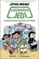 Rayon : Comics (Science-fiction), Série : Star Wars : L'Académie Jedi T6, Le Directeur Contre-Attaque