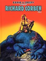Rayon : Comics (Fantastique), Série : Richard Corben T2, Eerie & Creepy Présentent Richard Corben
