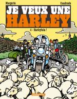 Rayon : Albums (Humour), Série : Je Veux une Harley T4, Harleyluia !