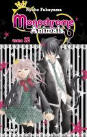 Rayon : Manga (Shojo), Série : Monochrome Animals T12, Monochrome Animals