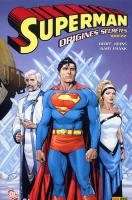 Rayon : Comics (Super Héros), Série : Superman T2, Origines Secrètes