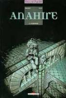 Rayon : Albums (Heroic Fantasy-Magie), Série : Anahire T1, Le Monstre