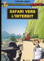 Rayon : Tirages (Aventure-Action), Série : Tiger Joe T4, Safari vers l'Interdit (LUXE)