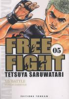 Rayon : Manga d'occasion (Seinen), Série : Free Fight : New Tough T5, Free Fight