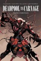 Rayon : Comics (Super Héros), Série : Deadpool Vs Carnage, Deadpool Vs Carnage : Chaîne Symbiotique
