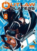 Rayon : Manga (Shonen), Série : Outlaw Players T3, Outlaw Players