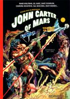 Rayon : Comics (Heroic Fantasy-Magie), Série : John Carter of Mars T1, Warlord of Mars : 1977-1978 (Intégrale)