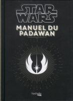 Rayon : Comics (Art-illustration), Série : Star Wars : Manuel du Padawan, Star Wars : Manuel du Padawan