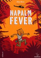 Rayon : Albums (Roman Graphique), S�rie : Napalm Fever, Napalm Fever