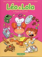 Rayon : Albums (Aventure), Série : Léo & Lola T3, Pagaille dans la Cuisine (Nouvelle Edition)