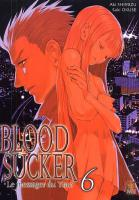 Rayon : Manga (Seinen), Série : Blood Sucker T6, Blood Sucker