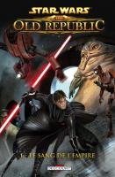 Rayon : Comics (Science-fiction), Série : Star Wars : The Old Republic T1, Le Sang de l'Empire