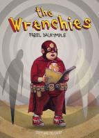 Rayon : Albums (Science-fiction), Série : The Wrenchies, The Wrenchies