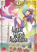 Rayon : Manga (Shonen), Série : Little Witch Academia T1, Little Witch Academia