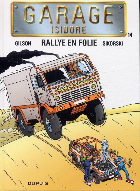 Serie garage isidore super h ros une librairie du r seau for Garage du canal frouzins