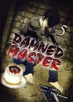 Rayon : Manga (Seinen), Série : Damned Master T5, Damned Master