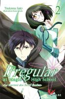 Rayon : Manga (Shonen), Série : The Irregular at Magic High School (Roman) T2, Le Tournoi des Neuf Écoles (Roman Illustré)