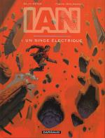 Rayon : Albums (Science-fiction), Série : Ian T1, Le Singe Electrique