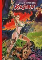 Rayon : Comics (Heroic Fantasy-Magie), Série : Red Sonja : L'Intégrale Frank Thorne T1, Red Sonja : 1976 - 1977 (Intégrale)