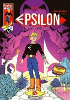 Rayon : Comics (Science-fiction), Série : Epsilon T1, Enfer en Eden : Part. 1