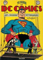 Rayon : Comics (Art-illustration), Série : 75 Years of DC Comics, The Art of Modern Mythmaking