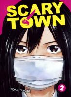 Rayon : Manga (Seinen), Série : Scary Town T2, Scary Town