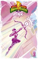 Rayon : Comics (Super Héros), Série : Power Rangers : Mighty Morphin : Pink, Power Rangers : Mighty Morphin : Pink (Variant Cover)