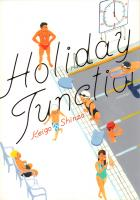 Rayon : Manga (Seinen), Série : Holiday Junction, Holiday Junction