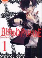 Rayon : Manga (Shonen), Série : Blood Parade T1, Blood Parade