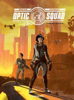Rayon : Albums (Science-fiction), Série : Optic Squad T1, Mission Seattle