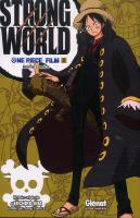 Rayon : Manga (Shonen), Série : One Piece T2, One Piece Strong World
